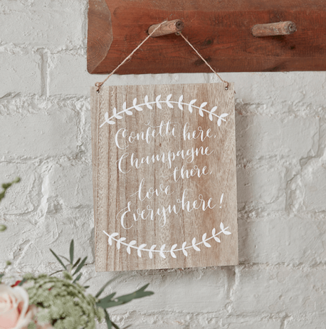Confetti Here, Drinks There, Love Everywhere Wooden Sign – Boho