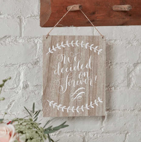 We Decided On Forever Wooden Sign – Boho